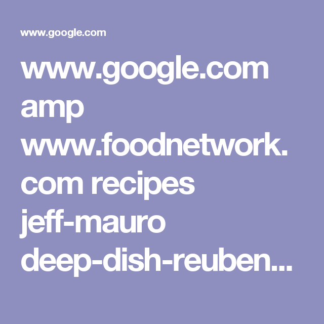 www.google.com amp www.foodnetwork.com recipes jeff-mauro deep-dish-reuben-pierogies.amp