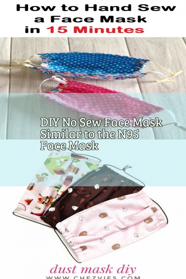 Photo of DIY No Sew Face Mask Similar to the N95 Face Mask