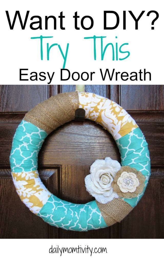 Does your door need an update? Try this simple DIY wreath tutorial that will get your door looking good! http://dailymomtivity.com