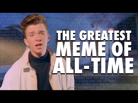The Story Of The Best Meme Ever Never Gonna Give You Up Rickrolling Youtube Really Funny Memes Best Memes Memes