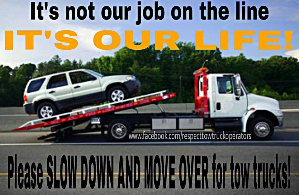 Respect Tow Truck Operators on Facebook http://www.facebook.com ...