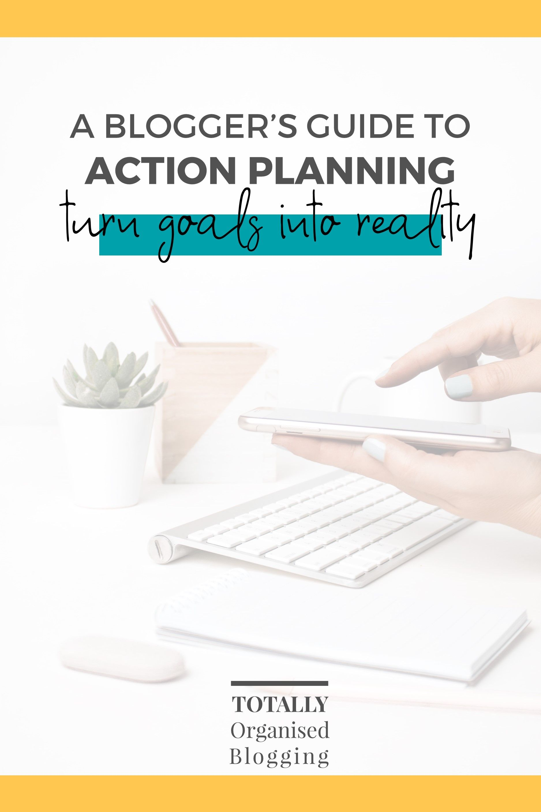 A Blogger S Guide To Action Planning In