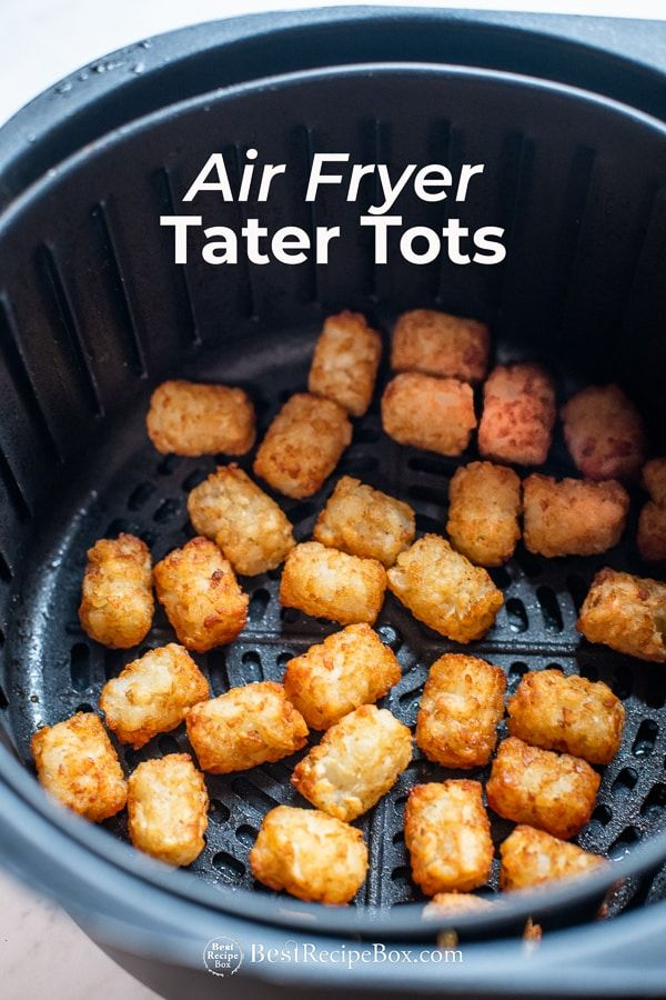 Air Fryer Tater Tots or Potato Puffs CRISPY EASY Best