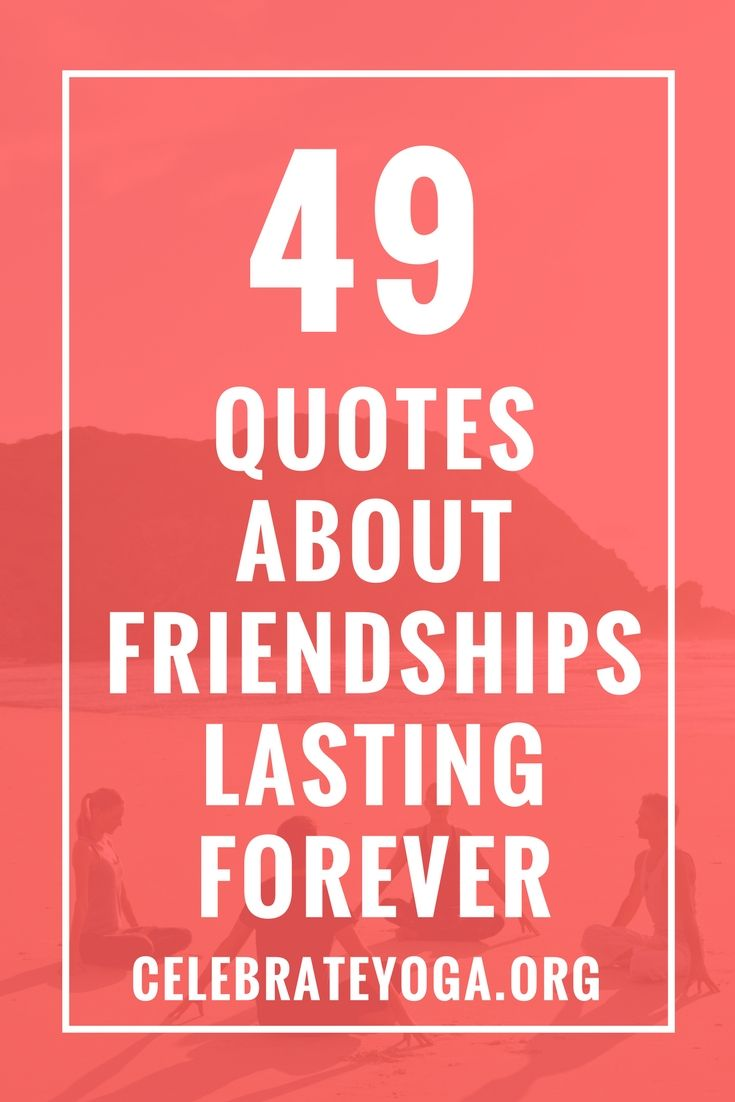 Quotes About Lasting Friendship 49 Quotes About Friendships Lasting Forever  Friendship