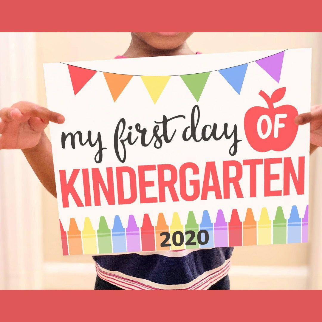 First Day Of Kindergarten Sign Printable First Day Of