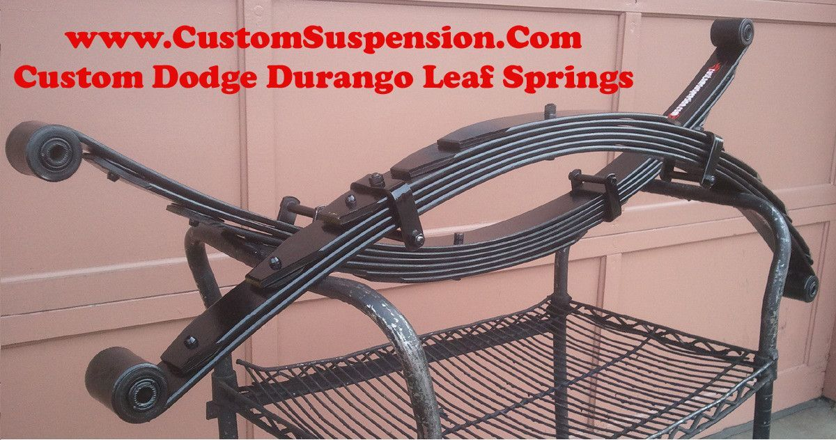 Dodge Durango 1998 2003 Custom 2 Rear Leaf Springs Pair Dodge Durango Dodge Durango Lifted Dodge