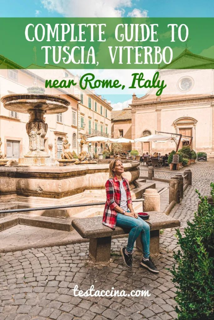 Tuscia and the treasures of Viterbo: 8 places to visit near Rome – Testaccina