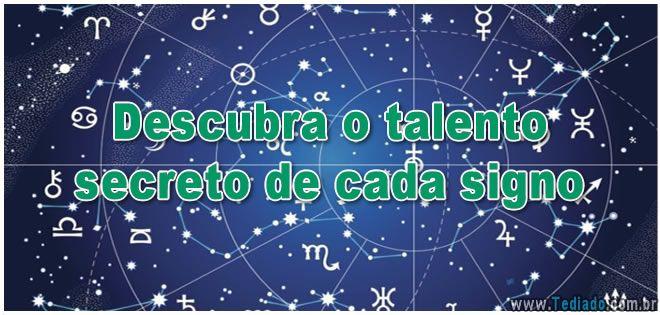 Descubra o talento secreto de cada signo >> http://www.tediado.com.br/04/descubra-o-talento-secreto-de-cada-signo/