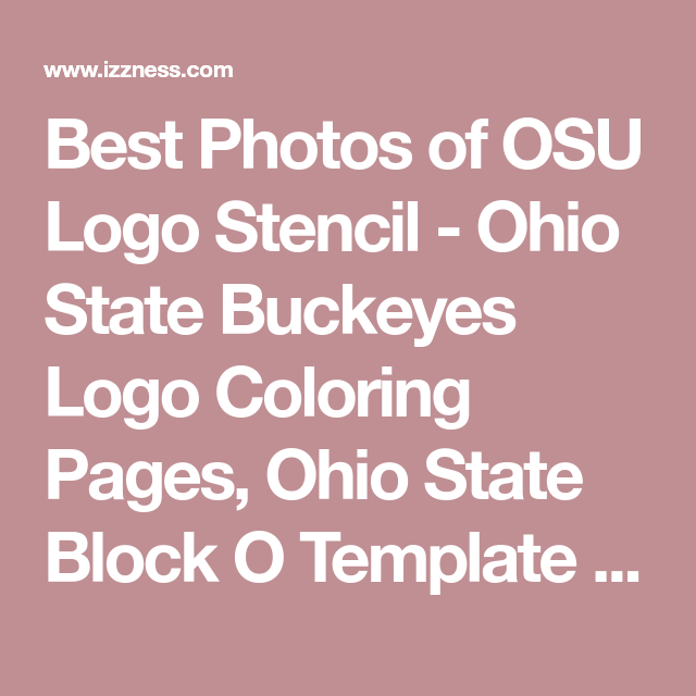 Best Photos of OSU Logo Stencil - Ohio State Buckeyes Logo Coloring ...