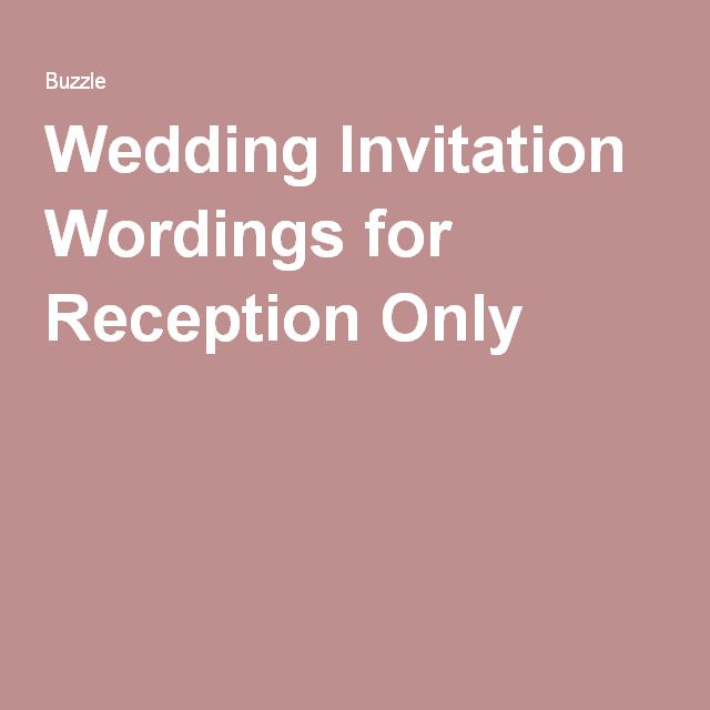 The Best Wordings For Your Own Wedding Reception Invitations Only Invitation WordingFrench