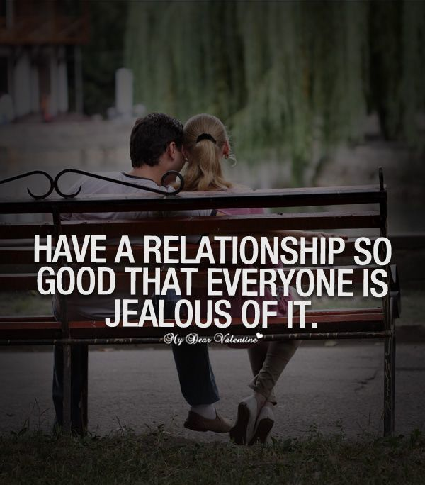 Have A Relationship So Good That Everyone Is Jealous Of It Love Love Quotes Quotes Quote Love Quote Relationship Quotes Insta Grappige Citaten Spreuken Grappig