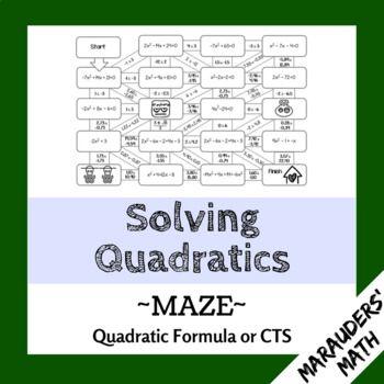 Solving Quadratics Maze - Quadratic Formula or by Completing