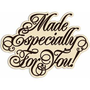 For you especially