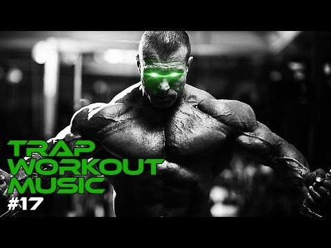 Fitness Music - Best Trap Workout Music Mix 2018 💪 - Gym Training Motivation Music 🔥 #17  #Fitness F...