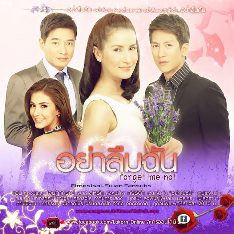 تقرير الدراما التايلاندية الجميلة لا تنسيني Ya Leum Chan Thai Drama Chan Theme Song