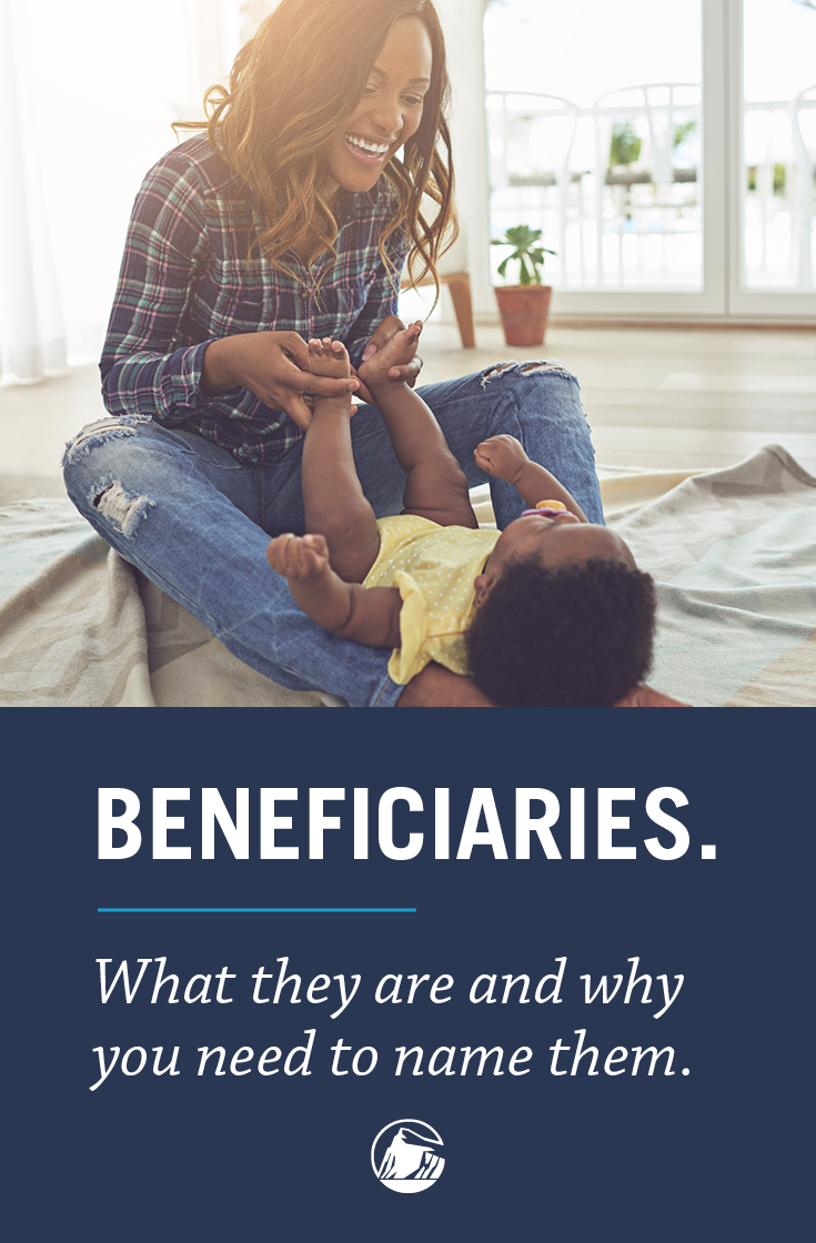 If You Have Insurance Policies Or Financial Account You Need To Have Beneficiaries Find Out Why Financial Financial Wellness Finance Definition