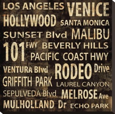 Street Names Of Los Angeles Forgot Where I First Saw This Or Who Did It It Was A Stray Image On Google Image Los Angeles Poster Los Angeles Art Los Angeles