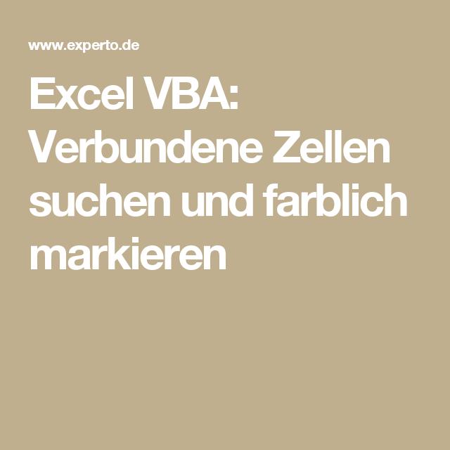 Excel VBA: Verbundene Zellen suchen und farblich markieren | 0200 ...