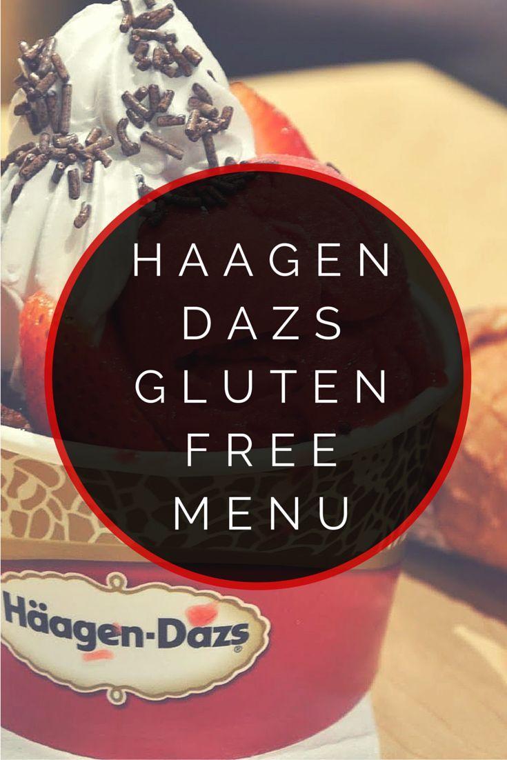 Haagen dazs gluten free menu gluten free menu gluten
