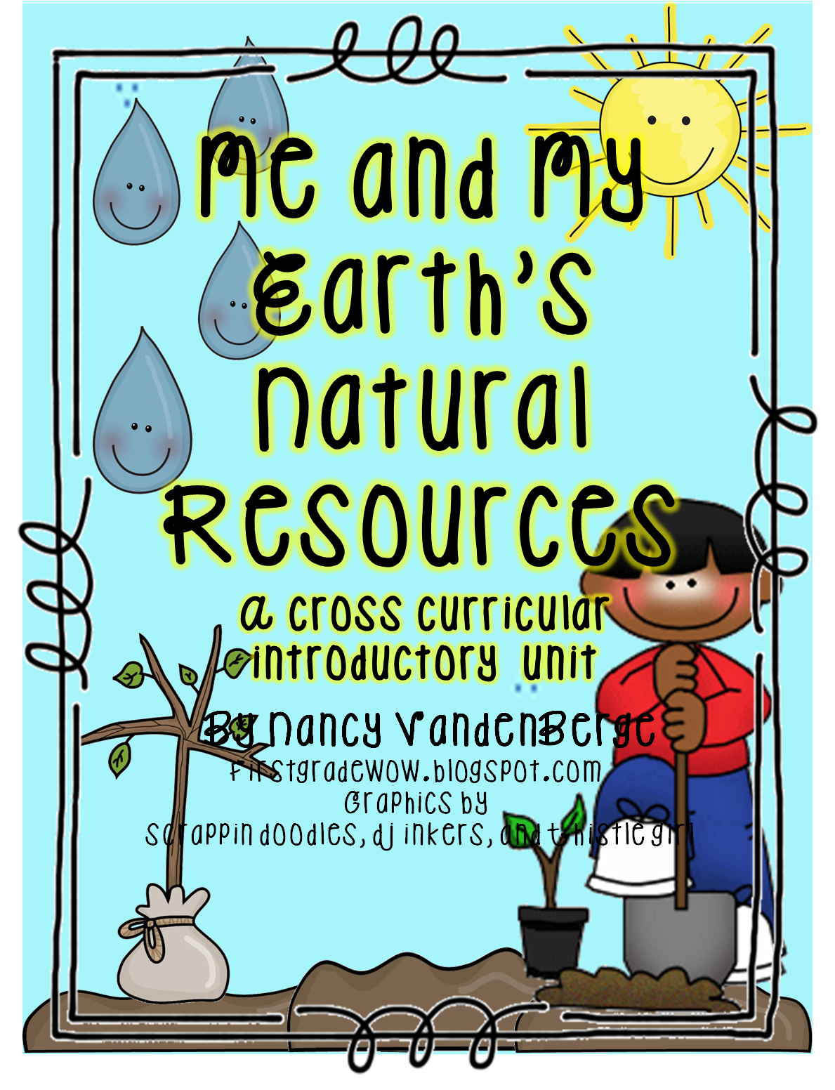 Natural Resources First Grade Wow