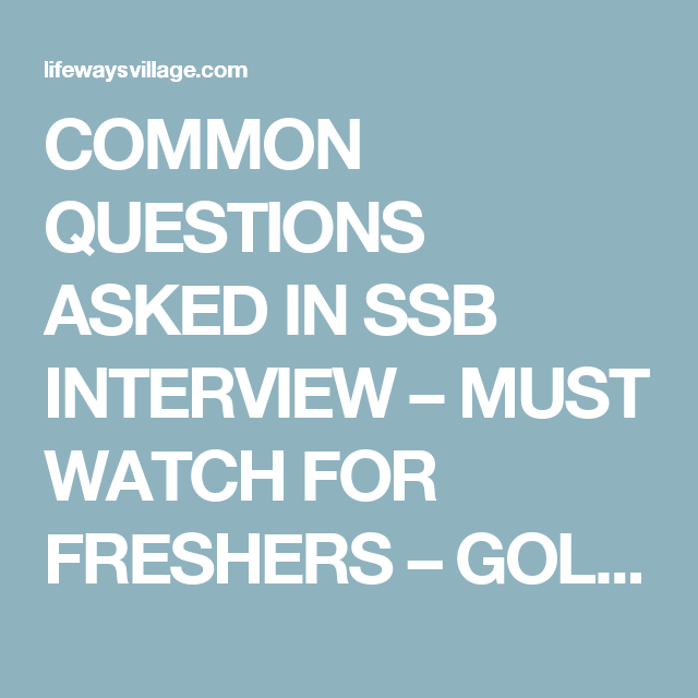COMMON QUESTIONS ASKED IN SSB INTERVIEW - MUST WATCH FOR ...