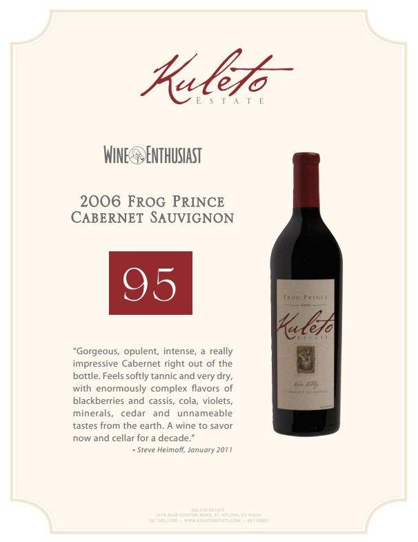 2006 Kuleto Estate Frog Prince Cabernet Sauvignon 95 Points Wine Enthusiast Wine Accolade