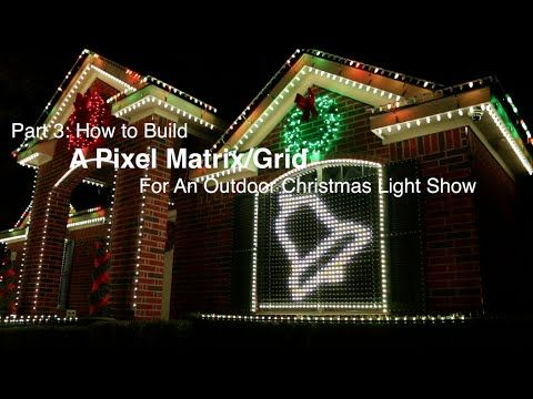 part 3 how to build a pixel matrixpixel grid for an outdoor christmas