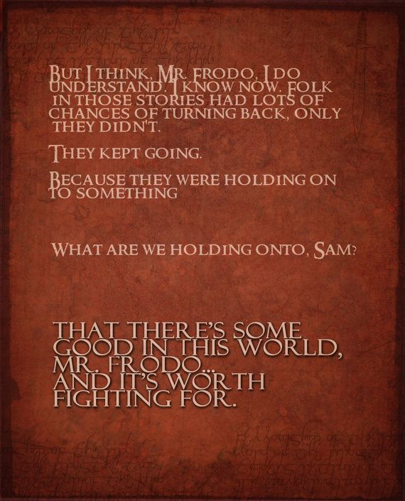 One Of My Fav Movie Quotes.Lord Of The Rings Inspirtational Poster Set By  Studiomarshallarts