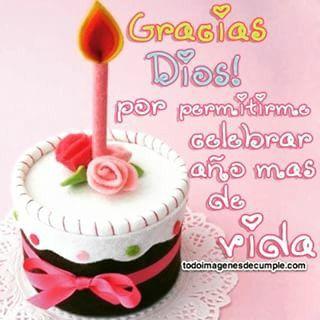 Gracias Dios Por Permitirme Celebrar Anos Mas De Vida Patrones De