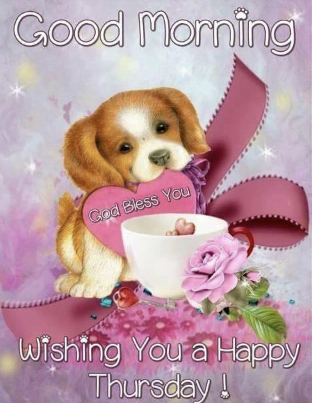 Good Morning Thursday Blessings Greetings Good morning