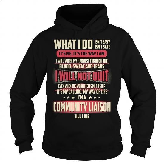 Community Liaison Job Title - What I do - #t shirt designs #mens zip up hoodies. PURCHASE NOW => https://www.sunfrog.com/Jobs/Community-Liaison-Job-Title--What-I-do-Black-Hoodie.html?60505