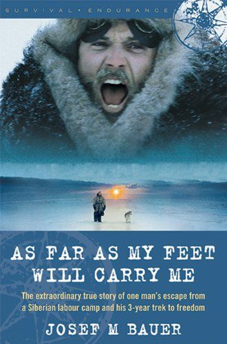As Far As My Feet Will Carry Me The Extraordinary True Story Of