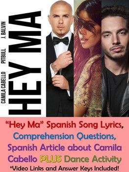 Hey Ma Spanish Song Lyrics And Activities Pitbull Y Camila Cabello Musica Spanish Song Lyrics Spanish Songs Pitbull Songs