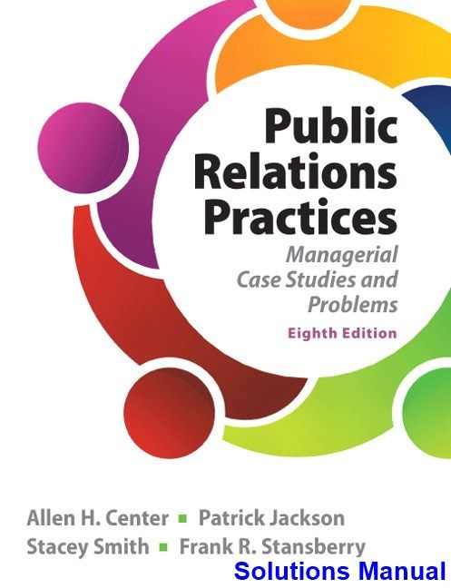 Public relations practices 8th edition center solutions manual public relations practices 8th edition center solutions manual test bank solutions manual exam fandeluxe Choice Image