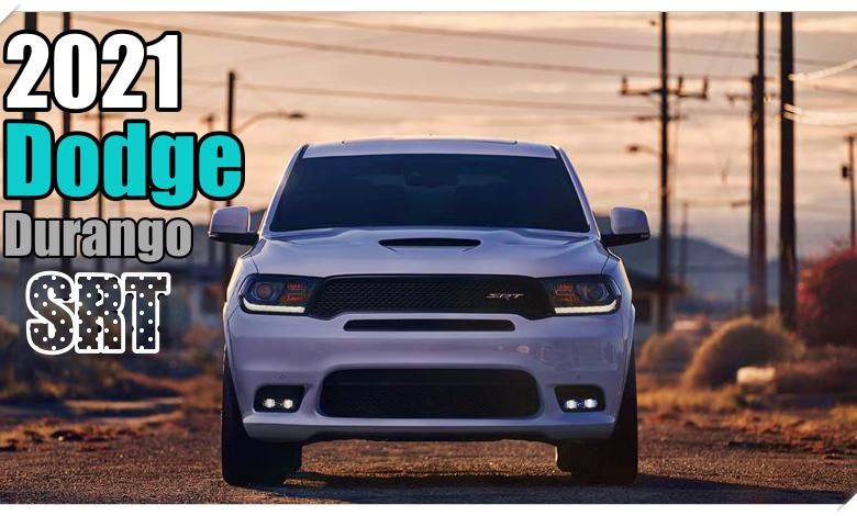 2021 Dodge Durango Srt Specs And Cargo Space Dodge Durango Srt Dodge
