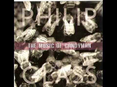 Candyman | Philip Glass