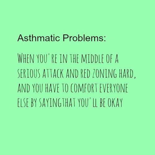 when i asthma quotes