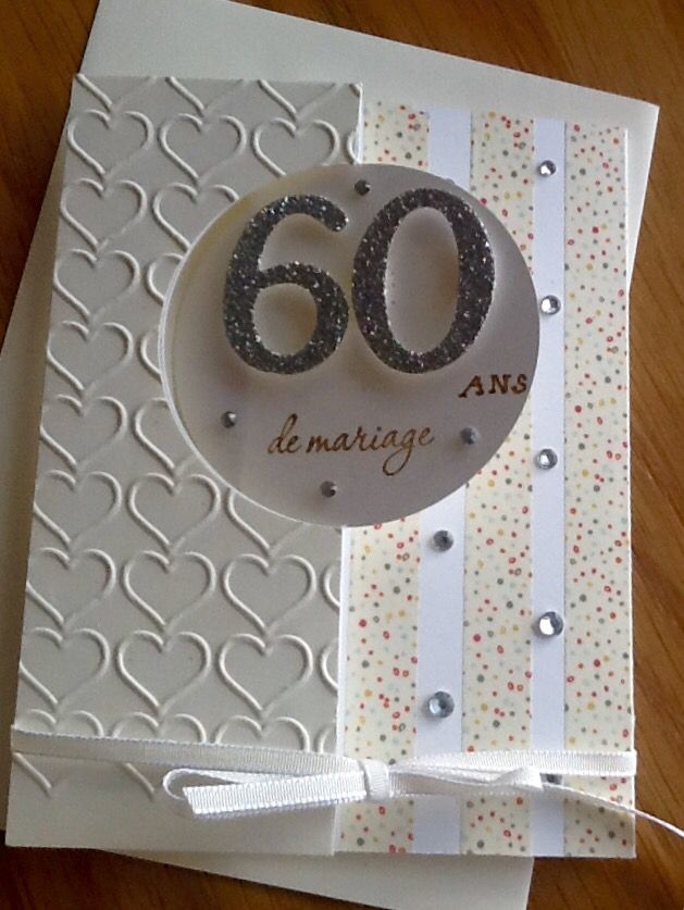 60 Ans De Mariage Noces De Diamants Card Making Carte