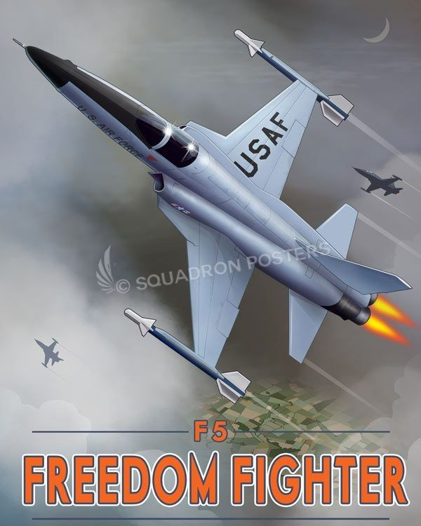 Through The Ages F 5 Freedom Fighter Freedom Fighters Fighter Aviation Posters