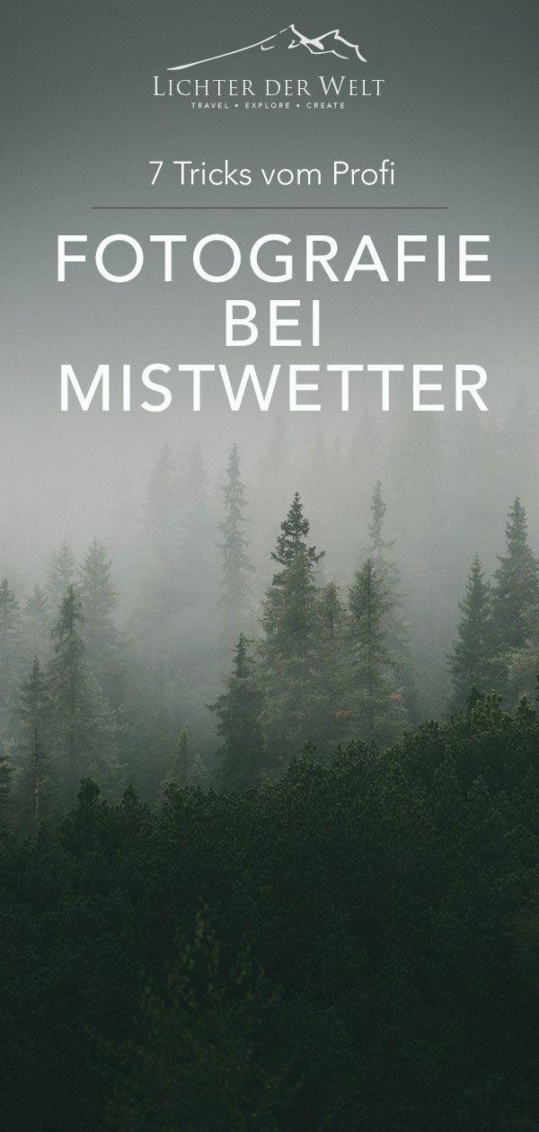 Fotografieren bei schlechtem Wetter - 7 Tricks vom Profi