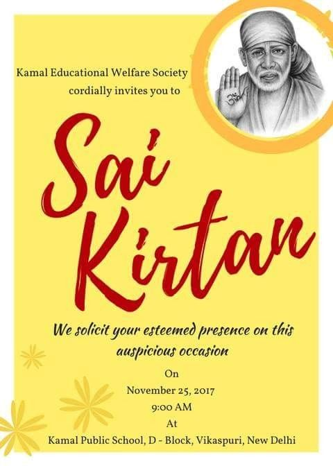 L Educational Welfare Society Cordially Invites You To Sai Kirtan On 25th Nov 2017 At Public School Vikaspuri