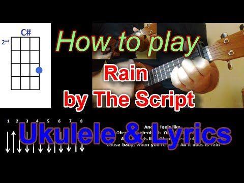 How To Play Rain By The Script Ukulele Cover Youtube Ukulele