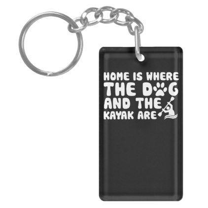 home dog kayak are funny Kayaking Dogs gift Keychain