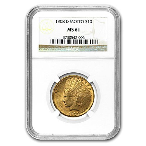 1908 D 10 Indian Gold Eagle Wmotto Ms61 Ngc G10 Ms61 Ngc Click Image For More Details This Is An Gold American Eagle Gold Coins For Sale Gold Eagle Coins