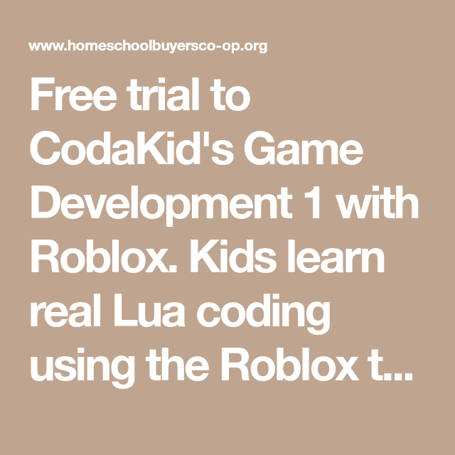 Roblox Lua Coding Language Free Trial To Codakid S Game Development 1 With Roblox Kids Learn Real Lua Coding Using The Roblox Text Editor Through A Kids Learning Coding Game Development
