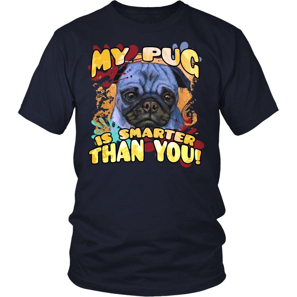 Pug T-shirt, hoodie and tank top. Pug funny gift idea.