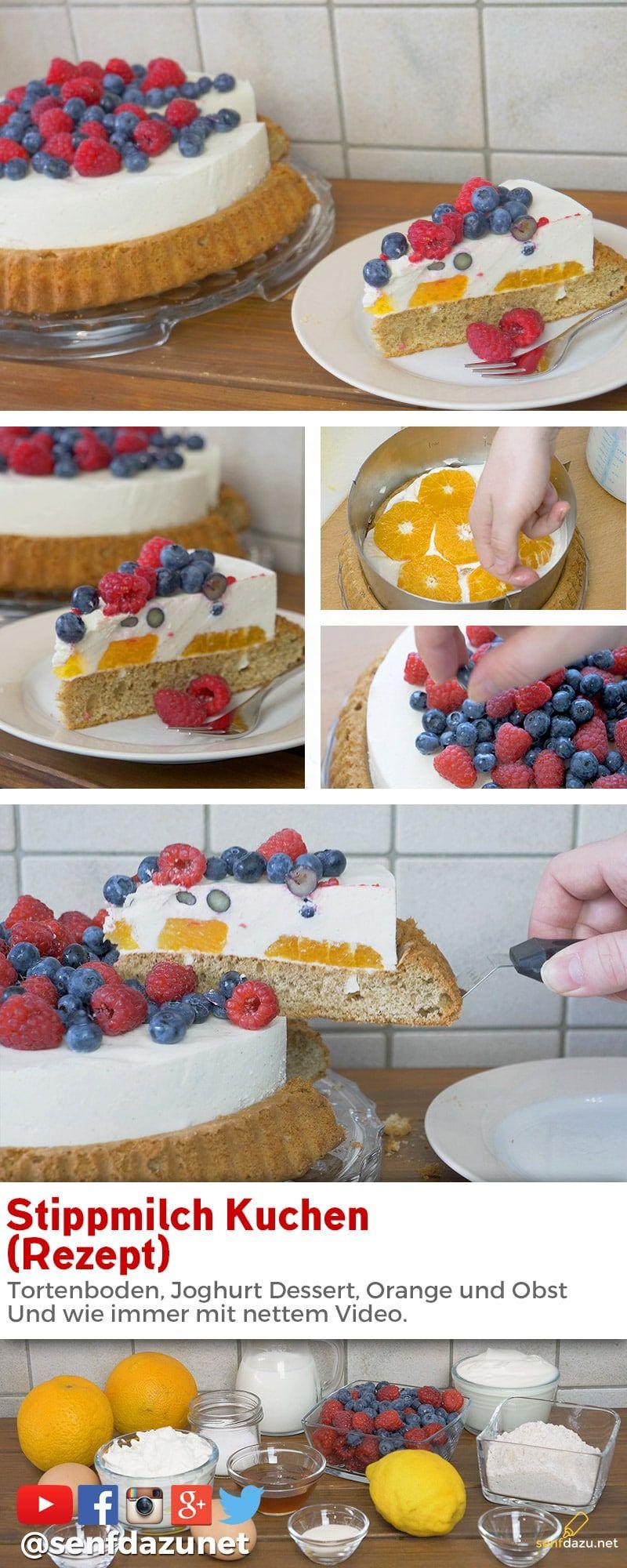 Stippmilch Kuchen Rezept Joghurt Dessert Orange Und Obst Fruchte Rezept Kalte Desserts Joghurt Dessert Kuchen