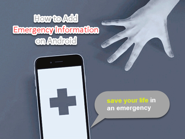 The Importance of Adding Emergency Contact Information on