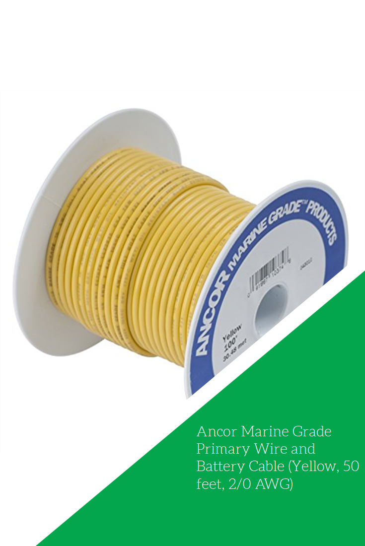 Ancor Marine Grade Primary Wire And Battery Cable Yellow 50 Feet 2 0 Awg Battery Cable Marine