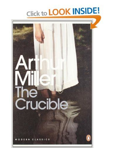 The Crucible A Play In Four Acts Penguin Modern Classics Amazon Co Uk Arthur Miller Books Penguin Modern Classics Crucible Witch Books